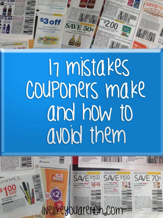 17 Mistakes Couponers Make & How to Avoid Them