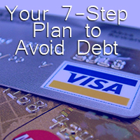 Your Seven step plan to avoid debt