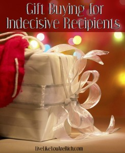 Gift Buying for Indecisive Recipients