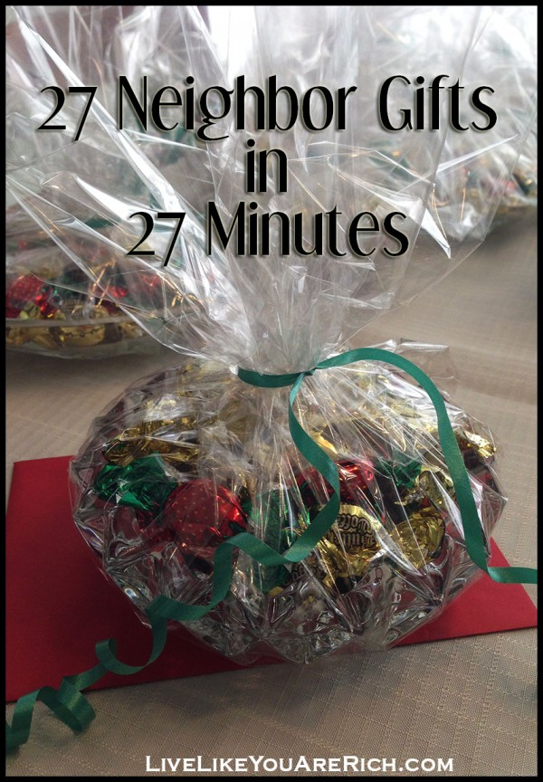 27 Neighbor Gifts in 27 Minutes