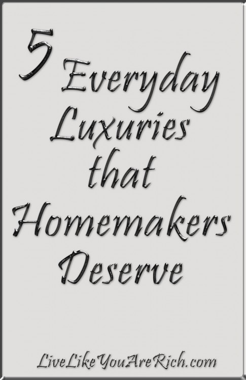 5 Everyday Luxuries that Homemakers Deserve