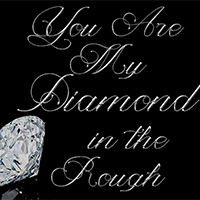 My-diamond-in-the-roughthumbnail