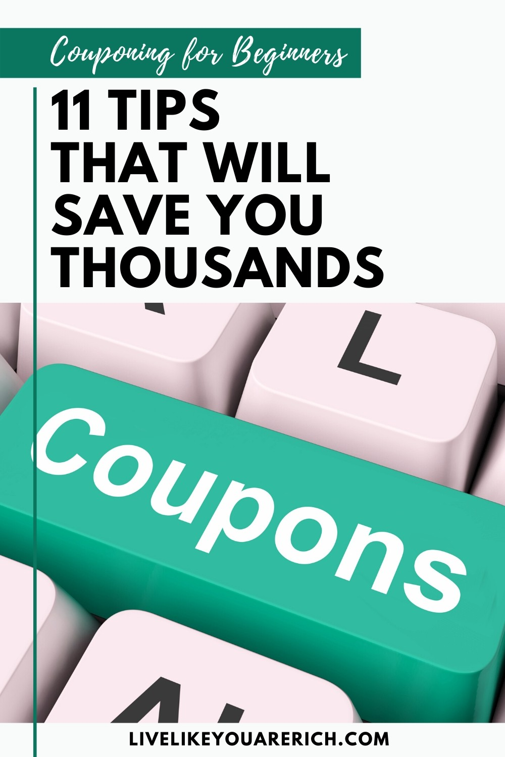 Couponing For Beginners 11 Tips That Will Save You Thousands