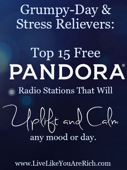 Top 15 Pandora Stations That Will Uplift and Calm Any Mood or Day