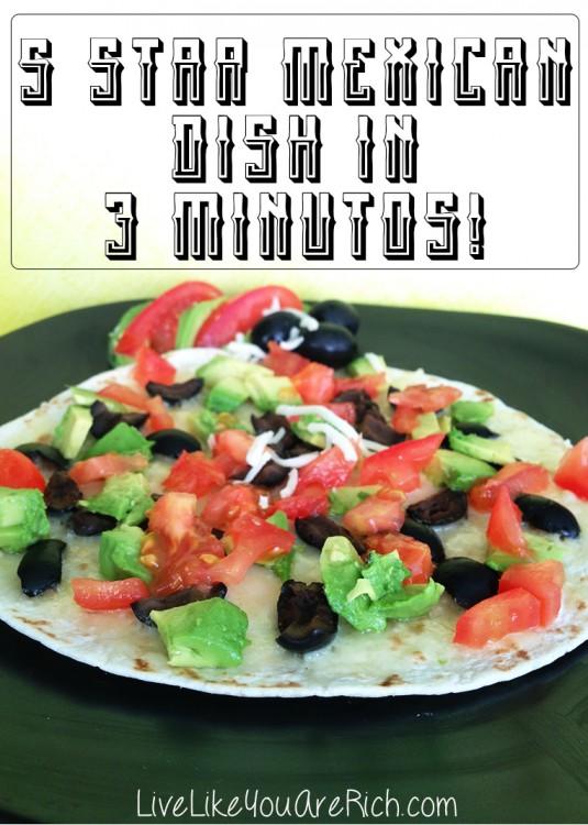 5 Star Mexican Dish in 3 Minutes! Garantizado (Guaranteed)