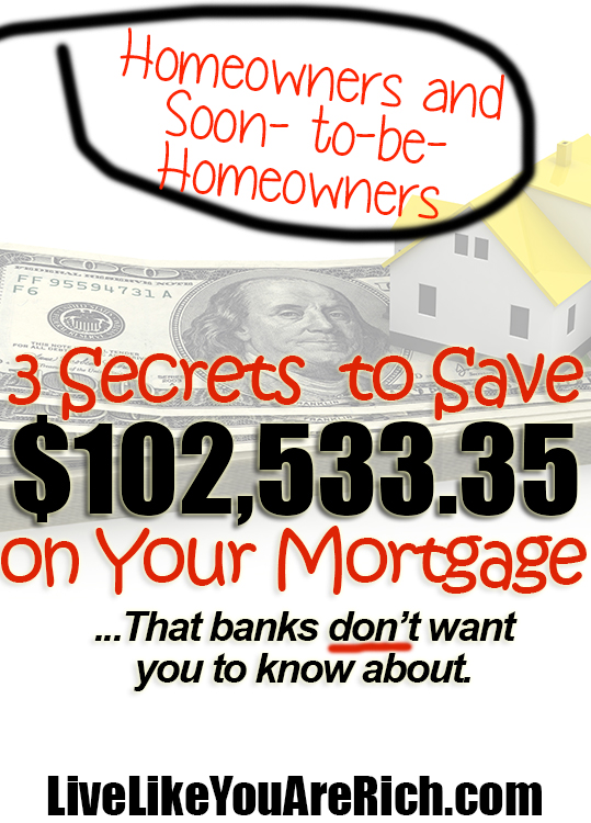 3 Secrets to Save over $100k on your mortgage
