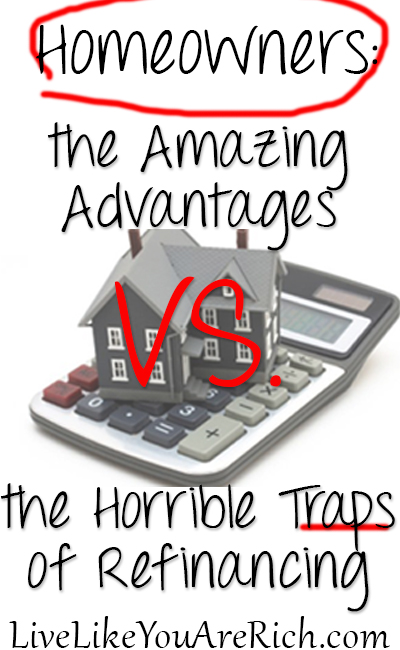 The Pros and Cons of Refinancing