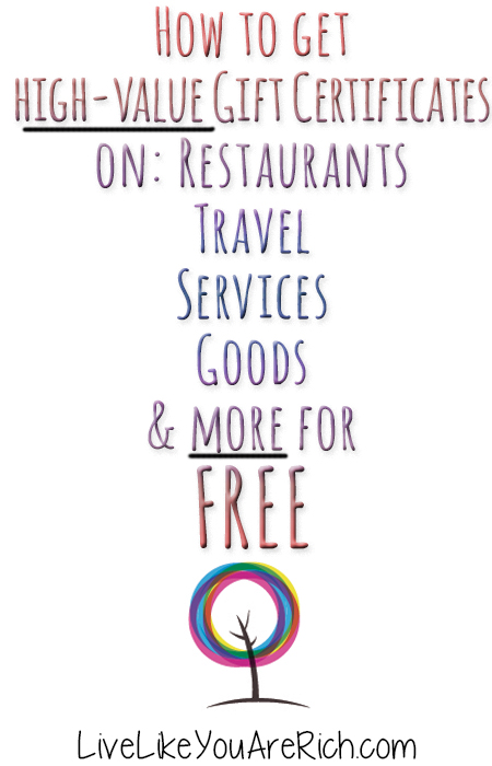 How To Get High Value Gift Certificates On Restaurants Travel Services Goods And More For