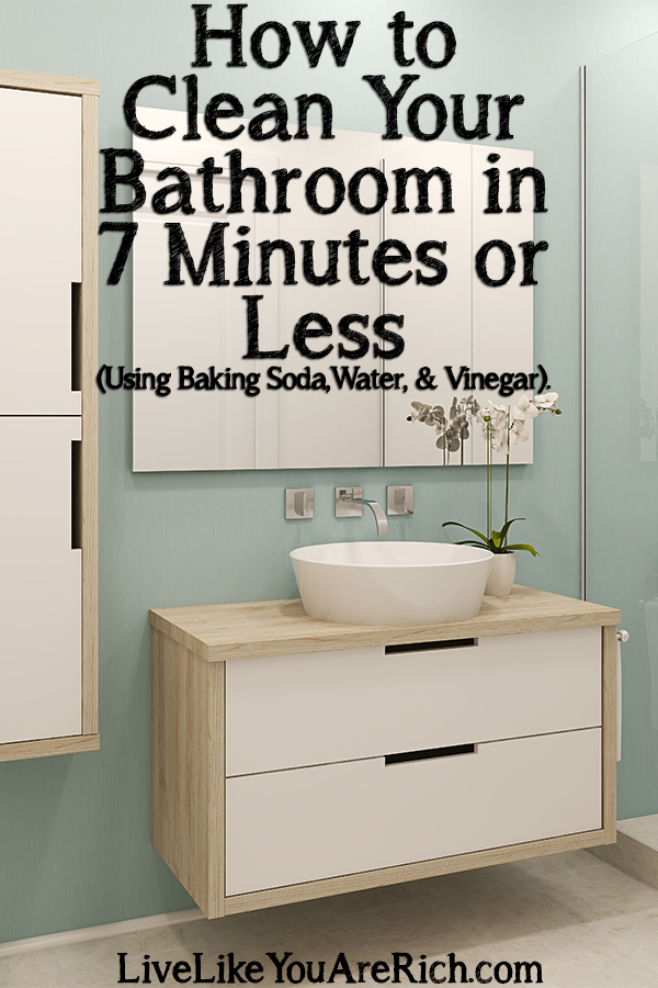 How to Clean Your Bathroom in 7 Minutes or Less (Using Baking Soda, Water, & Vinegar).