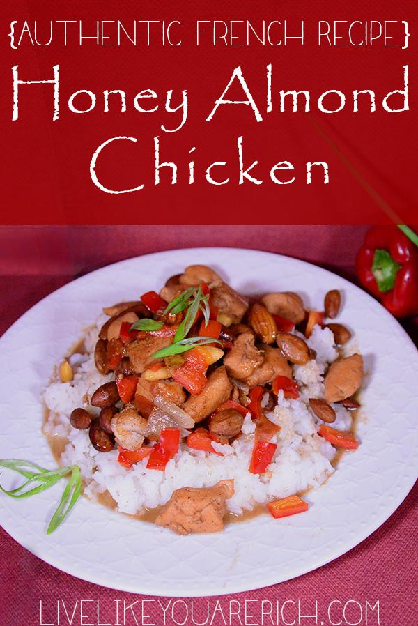 Authentic French Recipe - Honey Almond Chicken