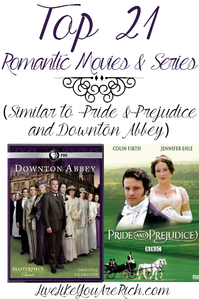 21 Romantic movies that are similar to Pride and Prejudice and Downton Abbey... and are CLEAN!
