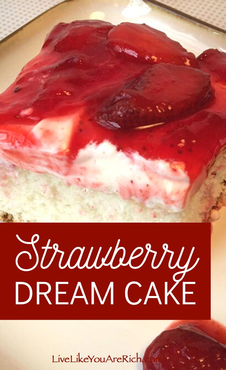 Our family, extended family, and friends all LOVE it! Whenever we are asked which cake we want for our birthday we all request the Strawberry Dream Cake. #cake #strawberry #strawberrycake