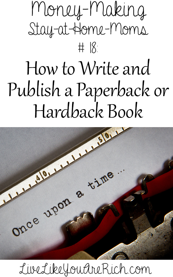 How to Write and Publish a Paperback or Hardback Book