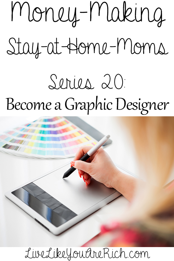 How to Make Money as a Graphic Designer from Home... covers how to become one as well!