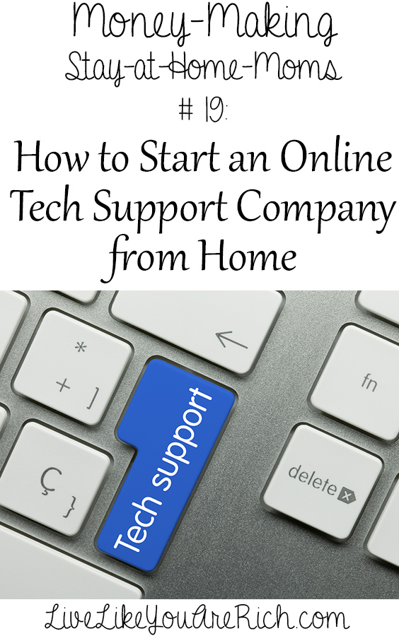 How to Start an Online Tech Support Company from Home