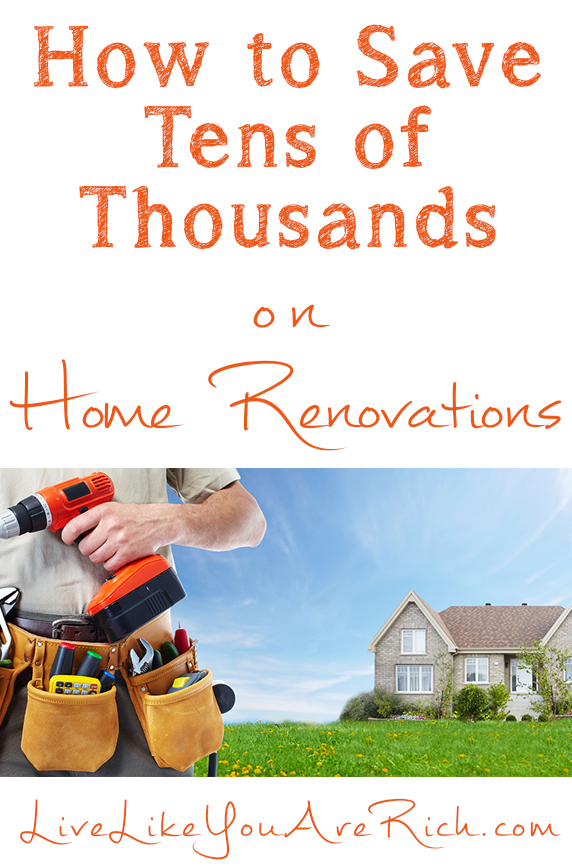 How to save tens of thousands on home renovations