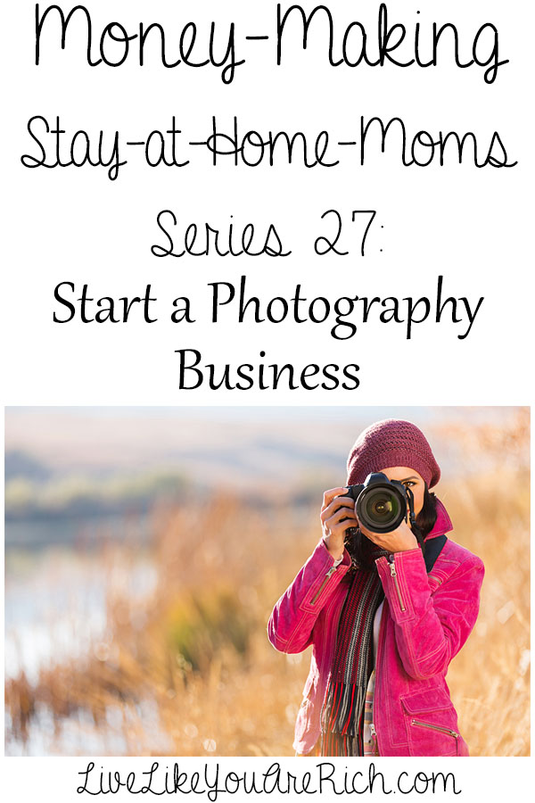 How to Become a Photographer as a Stay at Home Mom