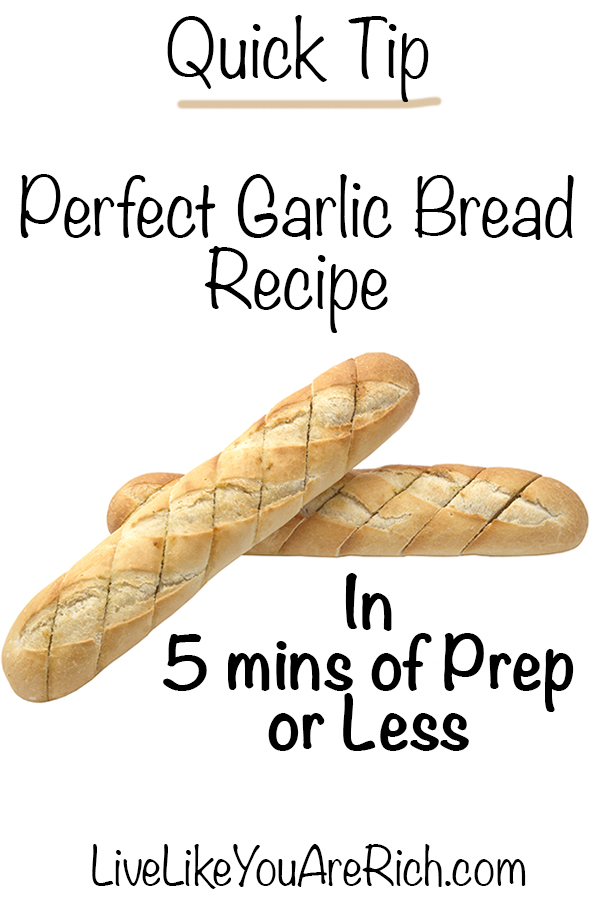 Quick Garlic Bread Recipe That Isn't Too Buttery or Garlicky