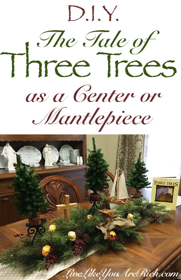 The Tale of Three Trees as a Center or Mantlepiece -Easy to assemble and timeless/classic decor. Christ-centered decoration based on the popular and loved folktale the Tale of Three Trees.