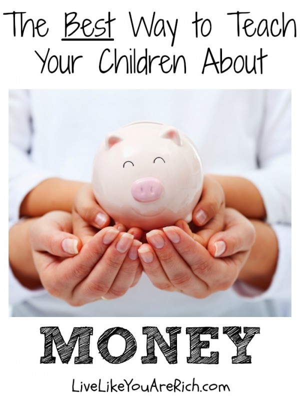 The Best Way to Teach Your Children about Money