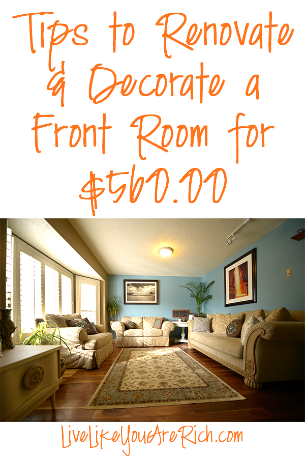 How to Save Money on Renovating and Decorating a Front Room