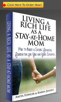 Order Living a Rich Life as a Stay-at-Home Mom