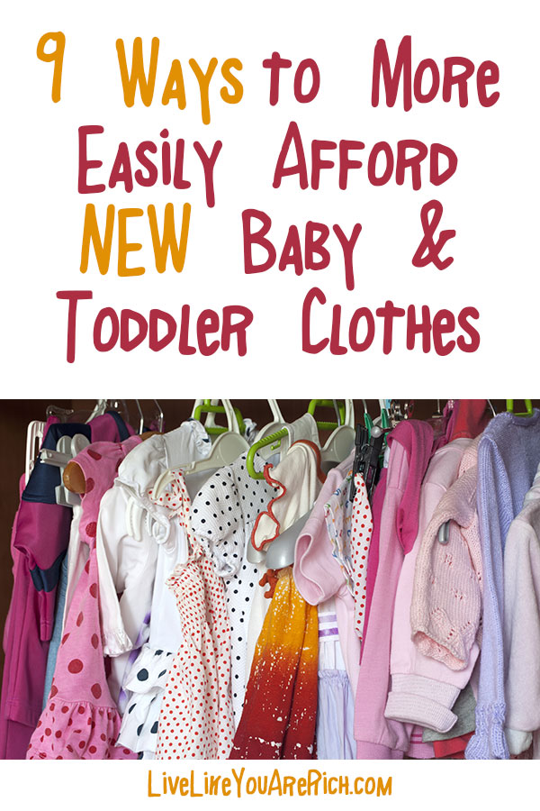 9 Ways to More Easily Afford NEW Baby and Toddler Clothes