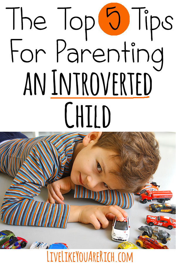 The Top 5 Tips for Parenting An Introverted Child To Bring Out The Best In Him/Her
