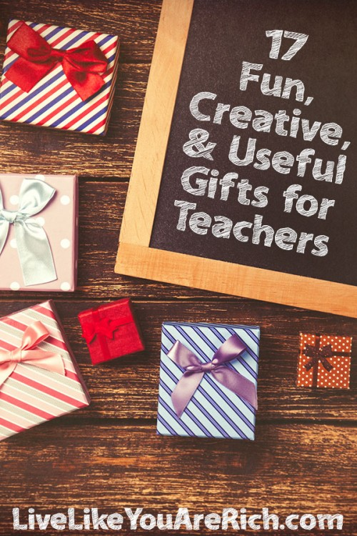 17 Fun, Creative, and Useful Teacher Gift Ideas
