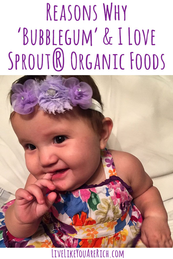 Reasons Why 'Bubblegum' and I Love Sprout® Organic Foods