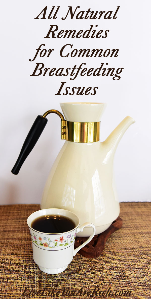 All Natural Remedies for Common Breastfeeding Issues