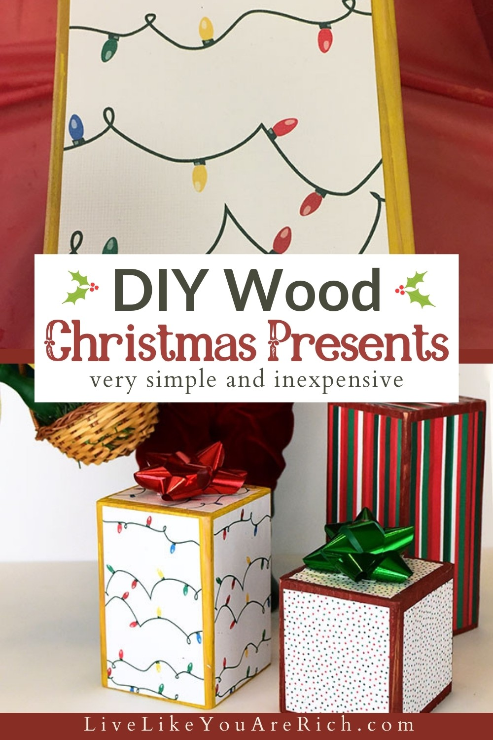 I made these D.I.Y. Wood Christmas Presents. They are very simple and inexpensive. Further, they are durable and will hold up for years—even with little kids in the house. Standing alone they look great. I also really like the wood Christmas presents displayed next to my Santa. #christmas #christmasdecor