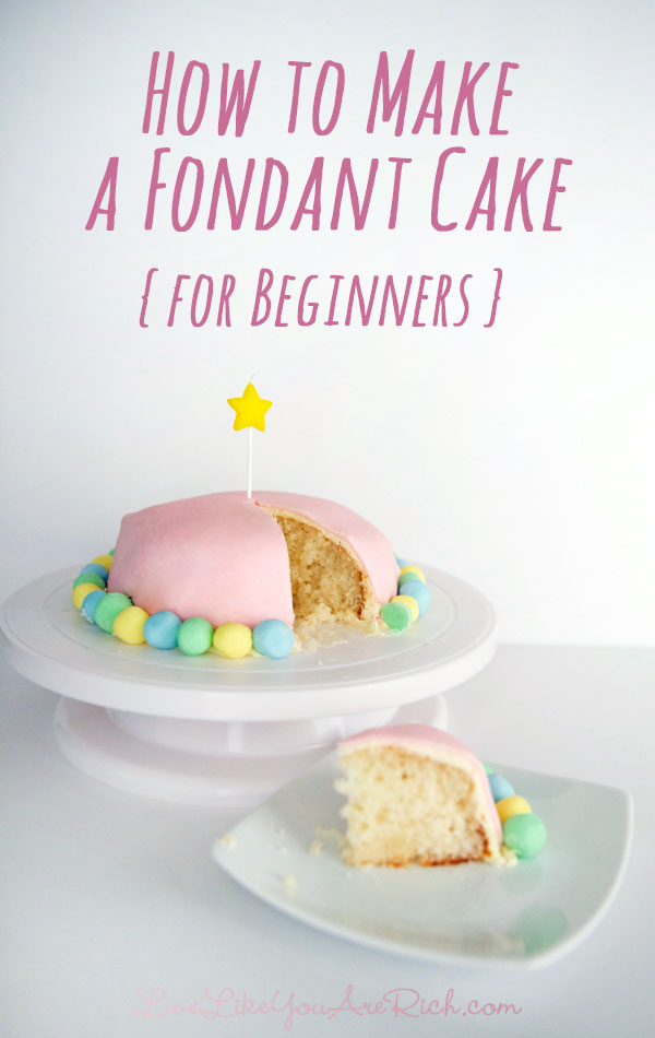 How to Make a Fondant cake