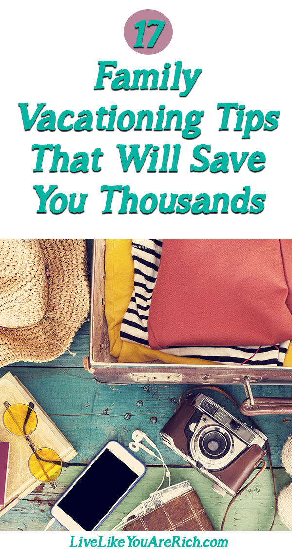 17 Inexpensive Family Vacationing Tips