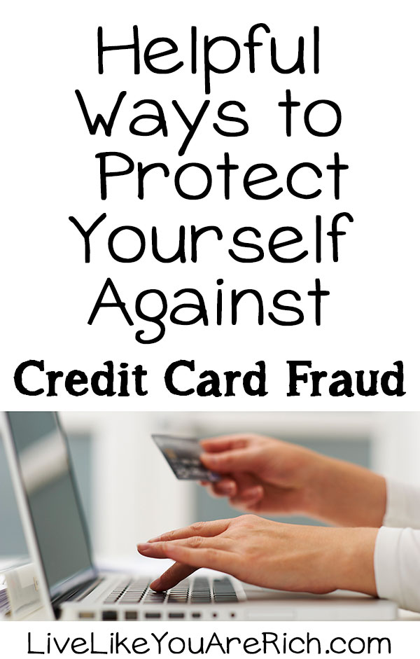 Helpful Ways to Protect Yourself Against Credit Card Fraud