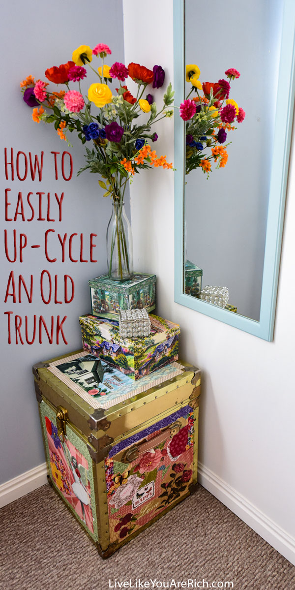 How to Easily Up-Cycle an Old Trunk