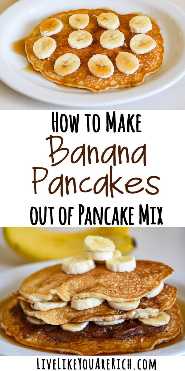 How to make banana pancakes out of pancake mix live like you are rich ccuart Choice Image