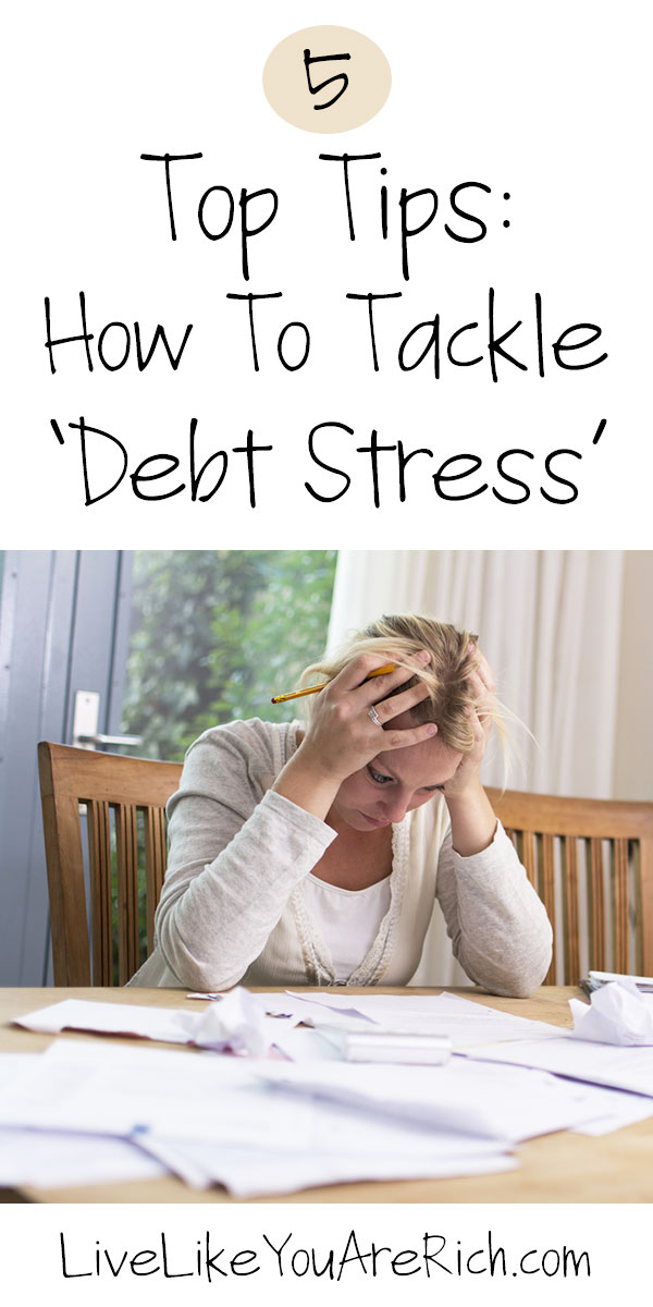 How To Tackle 'Debt Stress': 5 Top Tips