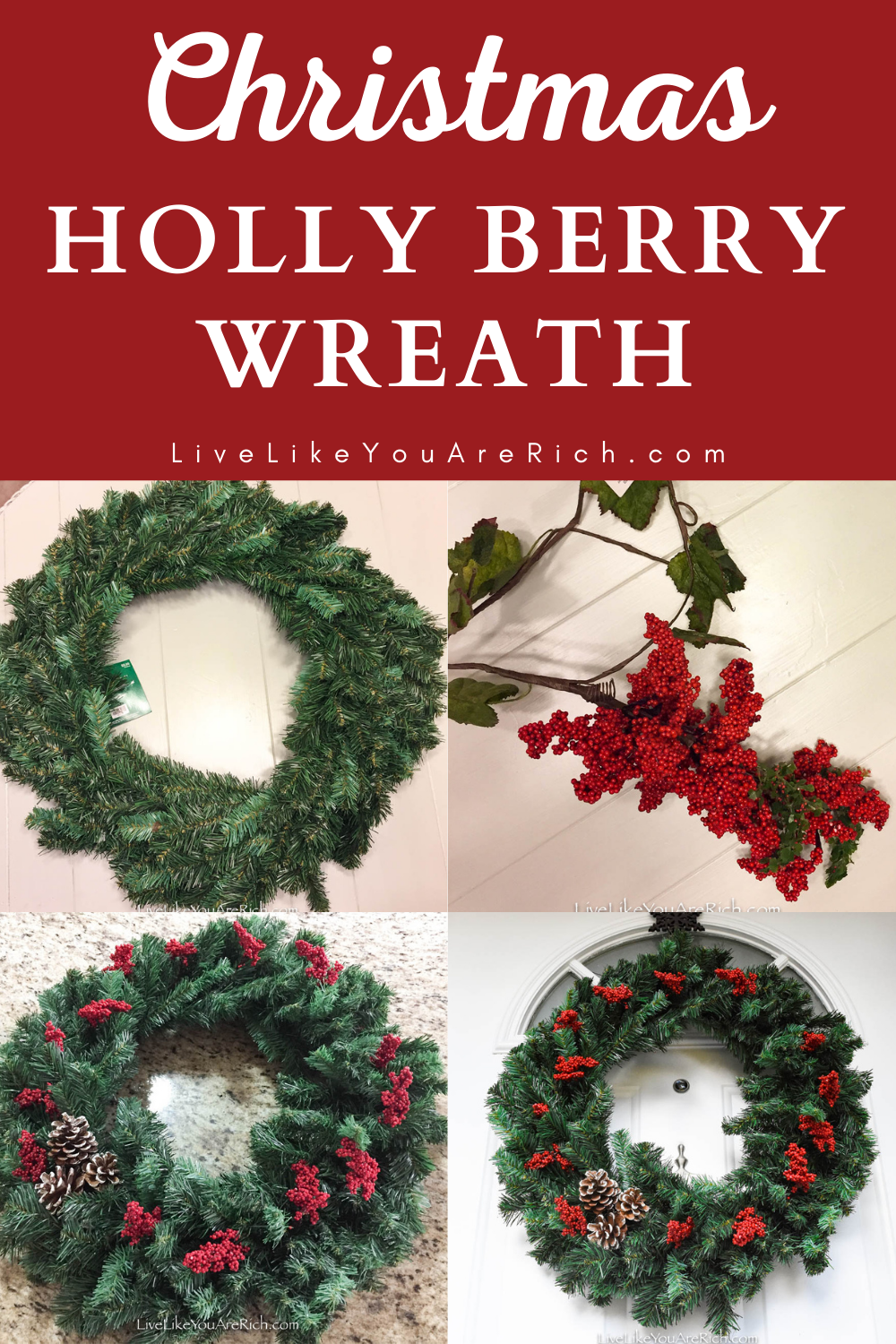 Winter is a wonderful time of the year. I love to see all of the wreaths, lights, and holiday decor people have or make. Making Christmas wreaths is something I really enjoy. Yet, because Christmas is such a busy and expensive time of the year, I usually like to keep the wreaths I make simple, Inexpensive, and quick. This Christmas Holly Berry Wreath is simple and inexpensive. It cost only $10.00 and took less than 10 minutes to make. #christmas #christmaswreath