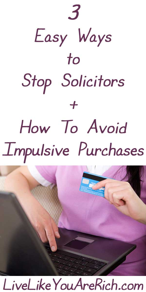 3 Easy Ways to Avoid Solicitors and Impulse Purchases
