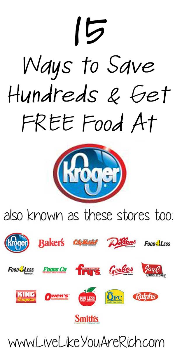 15 Ways to Save Hundreds and Get Free Food At Kroger.