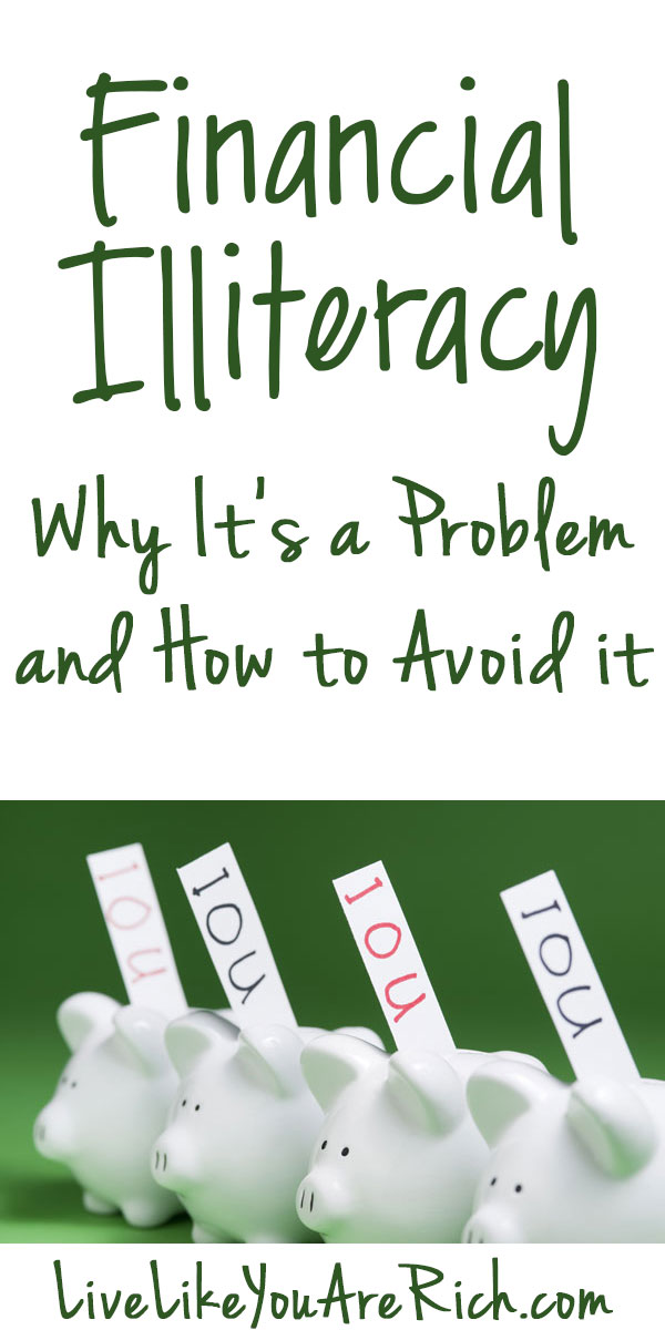 Financial  Illiteracy—Why It's a Problem and How to Avoid it