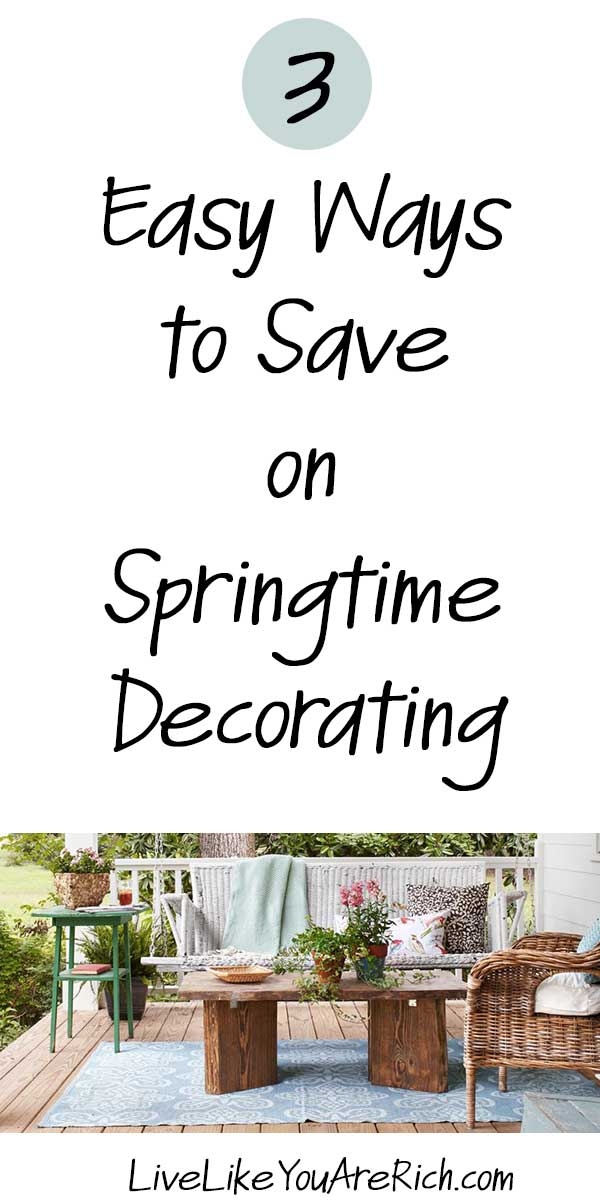 3 Easy Ways to Save on Springtime Decorating