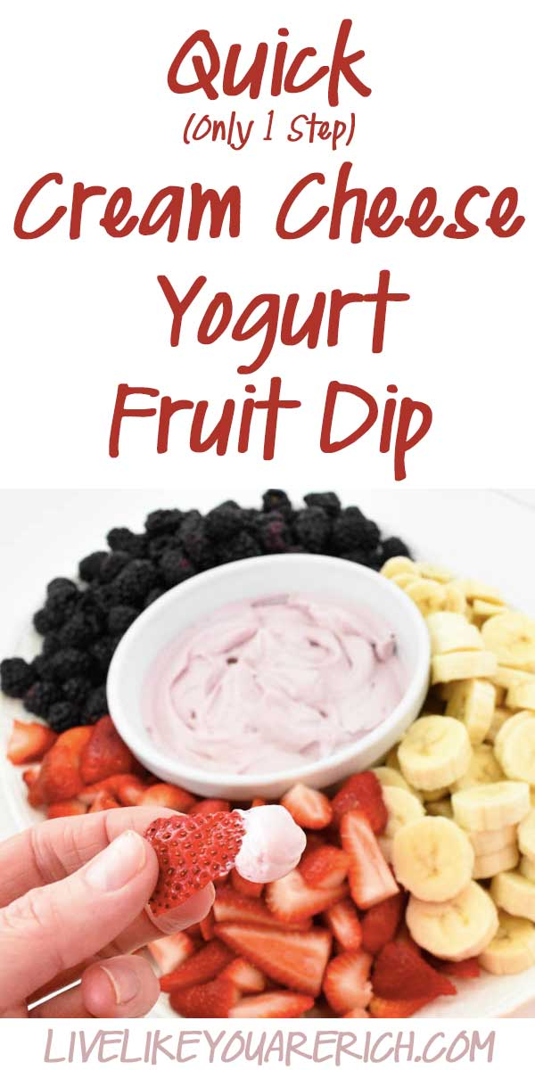 Quick Cream Cheese Yogurt Fruit Dip