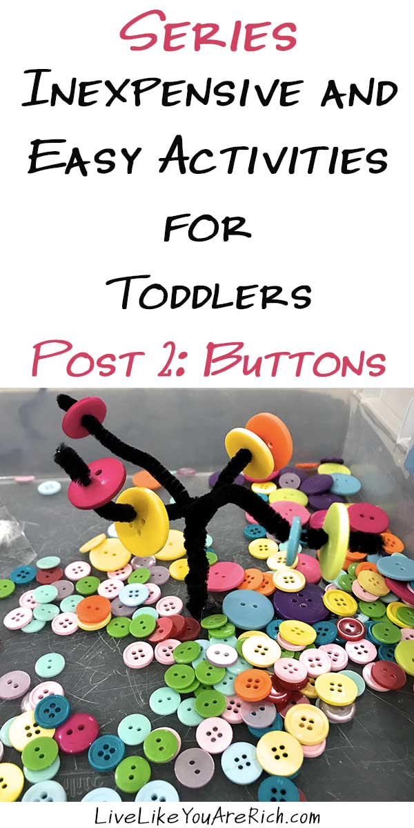Inexpensive and Easy Activities for Toddlers Series: Buttons