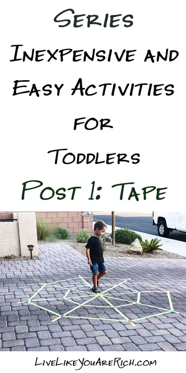 Inexpensive and Easy Activities for Toddlers—Series. Post 1: Tape
