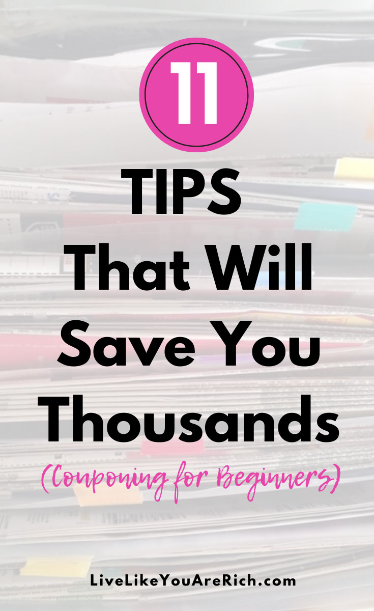 I've saved over 25k couponing (over $250/month). If you haven't gotten into couponing, now is a great time. Here are 11 tips that will save you thousands. #couponing #couponingtips #savemoney