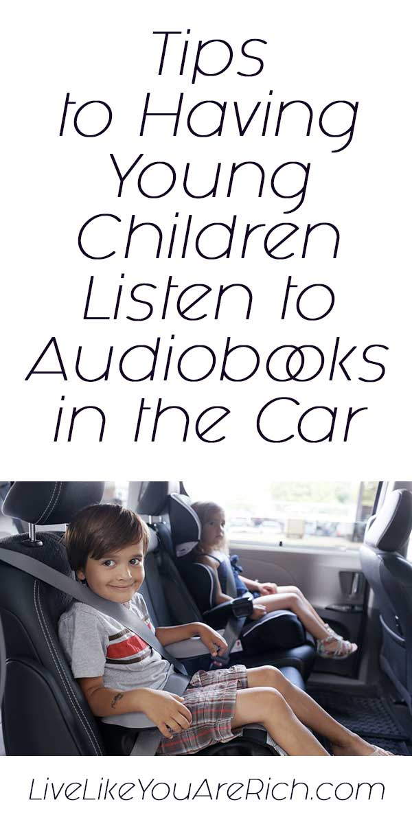 Tips to Having Young Children Listen to Audiobooks in the Car