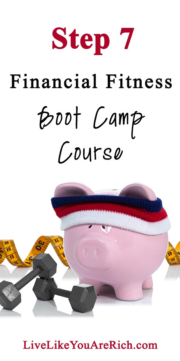 Step 7 of the Financial Fitness Bootcamp Course.