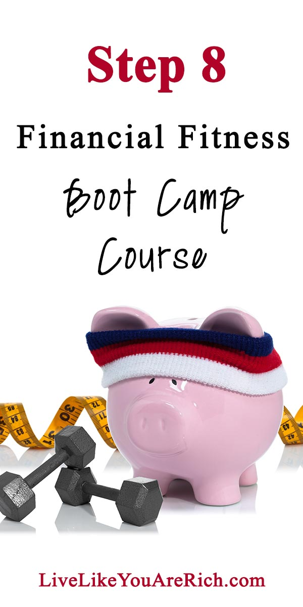 Step 8 of the Financial Fitness Bootcamp Course.